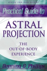 Practical Guide to Astral Projection | Melita Denning |