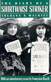 The Diary of a Shirtwaist Striker | Theresa Serber Malkiel |