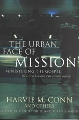 The Urban Face of Mission | Harvie M. Conn |