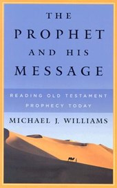 The Prophet and His Message