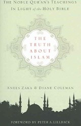 The Truth about Islam | Anees Zaka & Diane Coleman |