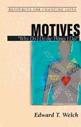 Motives | Edward T. Welch |