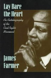 Lay Bare the Heart | James Farmer |
