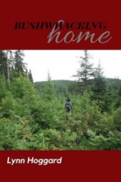 Bushwhacking Home