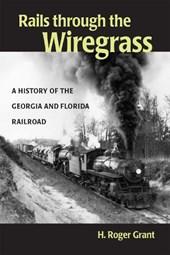 Rails Through the Wiregrass
