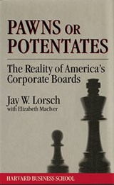 Pawns or Potentates | Jay W. Lorch |