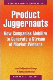 Product Juggernauts