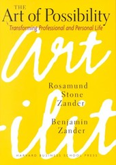 The Art of Possibility | Zander, Rosamund Stone ; Zander, Benjamin |