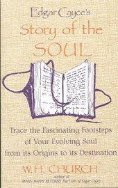 Edgar Cayces's Story of the Soul
