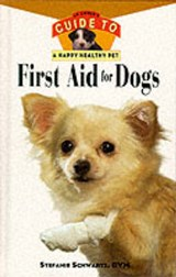 First Aid for Dogs | Stefanie Schwartz |