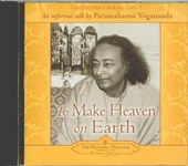 To Make Heaven on Earth