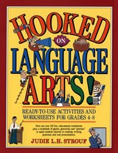Hooked On Language Arts! | Judie L. H. Strouf |