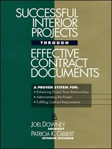 Successful Interior Projects Through Effective Contract Documents | Joel Downey |