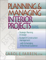 Planning and Managing Interior Projects | Carol E. Farren |