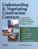 Understanding and Negotiating Construction Contracts | Kit Werremeyer |