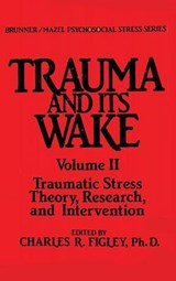 Trauma and Its Wake | Charles R. Figley |