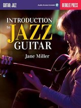 Introduction to Jazz Guitar | Jane Miller |