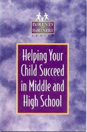 Helping Your Child Succeed in Middle and High School