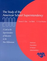 The Study of the American Superintendency, 2000 | Thomas E. Glass |