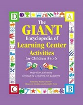 The Giant Encyclopedia of Learning Center Activities | Kathy Charner |