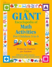 The Giant Encyclopedia of Math Activities for Children 3 to