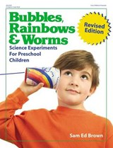 Bubbles, Rainbows and Worms | Sam Ed Brown |