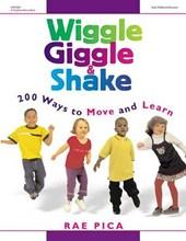 Wiggle, Giggle & Shake