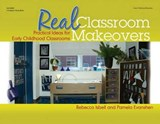 Real Classroom Makeovers | Rebecca Isbell |