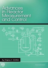 Advances in Reactor Measurement and Control | Gregory K. McMillian |