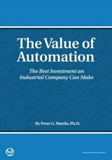 The Value of Automation | Martin, Peter G., Ph.d. |