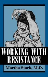 Working with Resistance | Martha Stark |