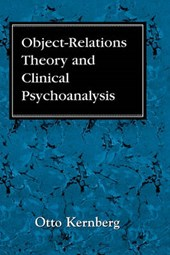 Object Relations Theory and Clinical Psychoanalysis
