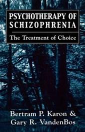 Psychotherapy of Schizophrenia