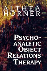 Psychoanalytic Object Relation | Horner, Althea J., PhD |