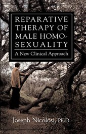 Reparative Therapy of Male Homosexuality | Joseph Nicolosi |