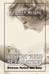 Vision & Separation | Kenneth Wright |