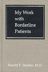 My Work with Borderline Patien