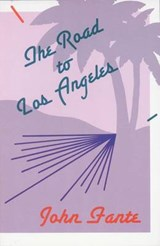 The Road to Los Angeles | John Fante |