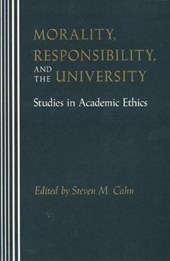 Morality, Responsibility, and the University