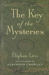 Key of the Mysteries | Eliphas Levi |