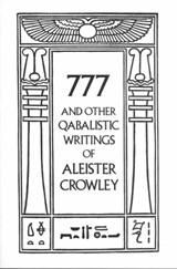 777 and Other Qabalistic Writings of Aleister Crowley | Aleister Crowley |