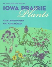 An Illustrated Guide to Iowa Prairie Plants