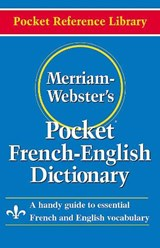 Merriam-Webster's Pocket French-English Dictionary |  |
