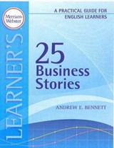 25 Business Stories | Andrew E. Bennett |
