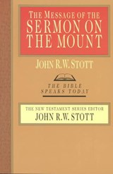 The Message of the Sermon on the Mount | John R. W. Stott |