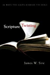 Scripture Twisting | James W. Sire |