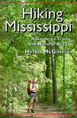 Hiking Mississippi | Helen McGinnis |