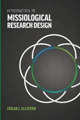 Introduction to Missiological Research Design* | Edgar J. Elliston |