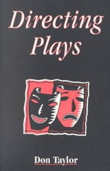 Directing Plays | Don W. Taylor |