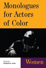 Monologues for Actors of Color | Uno Roberta |